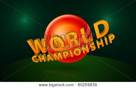 World Championship concept with red glossy ball shining in green stadium lights.
