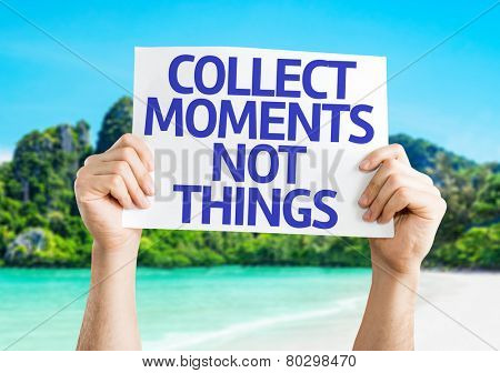 Collect Moments Not Things card with a beach on background