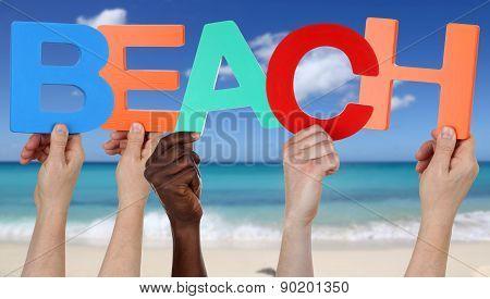 Hands Holding The Word Beach In Summer On Vacation