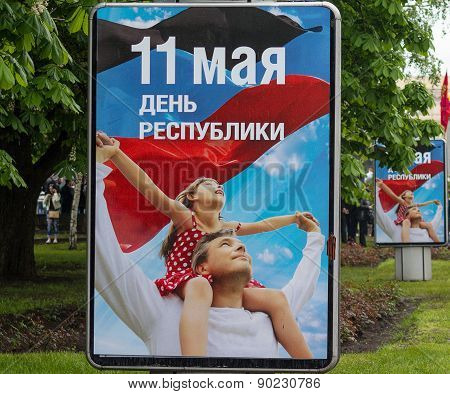 Donetsk - May, 9, 2015: Posters In The Streets Of Donetsk In Honor Of The First Anniversary Of The P