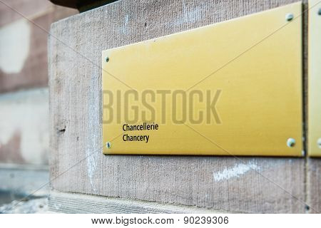 Chancery Chancellerie Sign On Building Wall I