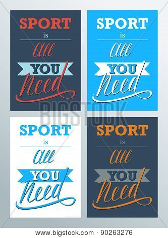 Sport is all you need. Lettering sign, typography, t-shirt graphics.