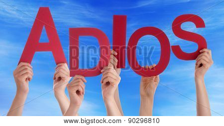 People Hold Spanish Adios Means Goodbye Blue Sky