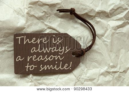 Label Always Reason To Smile Paper Background