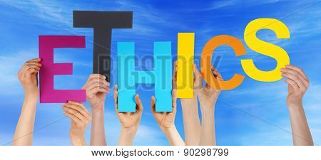 People Hands Holding Colorful Word Ethics Blue Sky