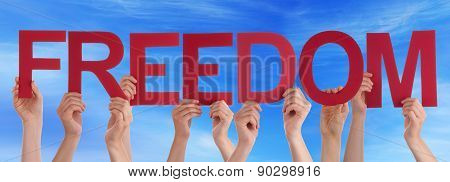 Hands Holding Red Straight Word Freedom Blue Sky