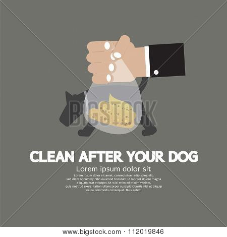 Clean Up After The Dog.