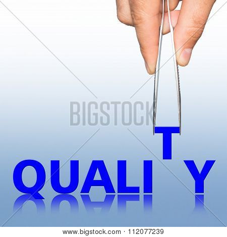 Hand With  Forceps And  Word Quality