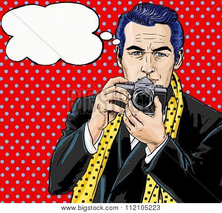 Vintage Pop Art Man with photo camera and with speech bubble.Party invitation. Man from comics.