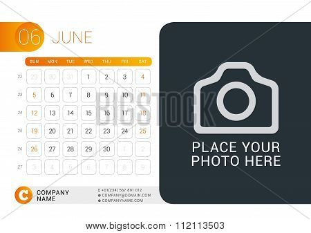 Desk Calendar For 2016 Year. June. Vector Design Print Template With Place For Photo, Logo And Conta