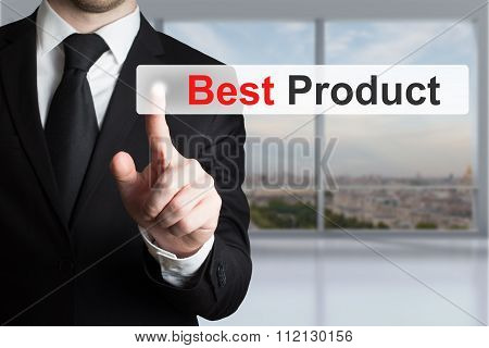 Businessman Pushing Flat Touchscreen Button Best Product
