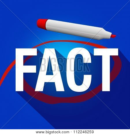 Fact word circled with red marker or pen to illustrate finding accurate truthful information