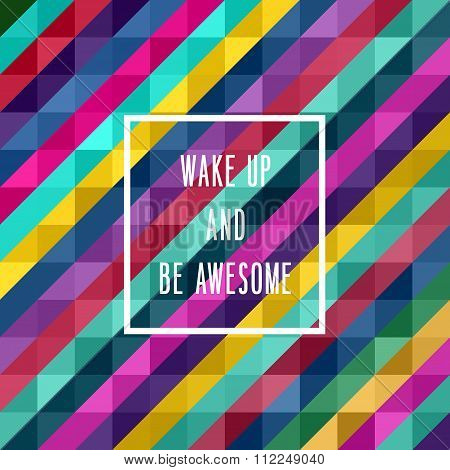 Motivation Poster Wake Up And Be Awesome