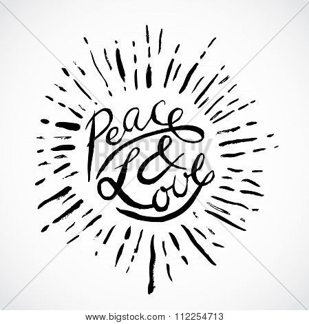 Vintage hand drawn lettering peace and love. Retro vector illustration. Design, retro card, print, t