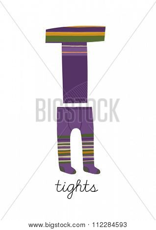 Letter T is for Tights. These ABC illustrations with associated picture are perfect for postcards and interior decoration.