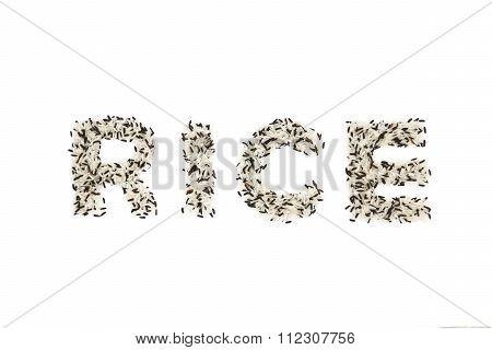 Rice Letters From Mix Of Black Rice And White Rice On White Background