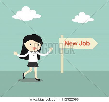 Business concept, Businesswoman chose a direction 'new job'.