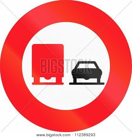 Road Sign Used In Switzerland - No Overtaking By Lorries