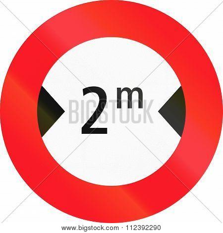 Road Sign Used In Switzerland - Maximum Width