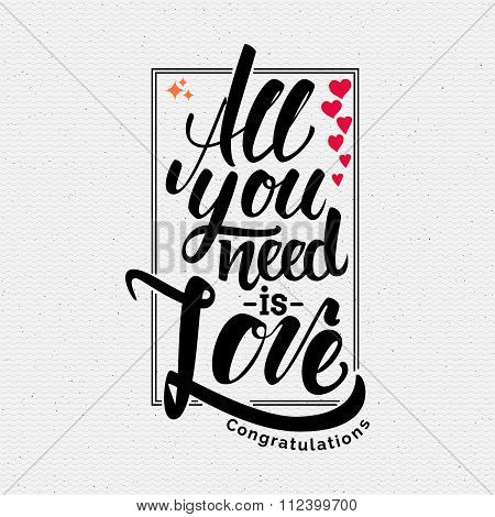 All your need is love Hand lettering quote