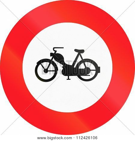 Road Sign Used In Switzerland - No Mopeds