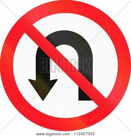 Road Sign Used In Switzerland - No U-turns