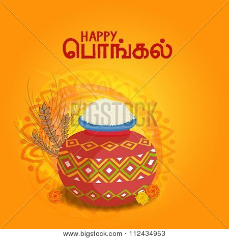 Greeting card design with traditional mud pot full of rice and Tamil text (Pongal) for South Indian Harvesting Festival celebration.