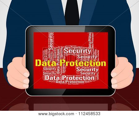 Data Protection Represents Forbidden Secured And Wordcloud