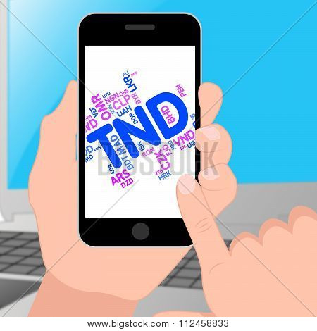 Tnd Currency Represents Foreign Exchange And Broker