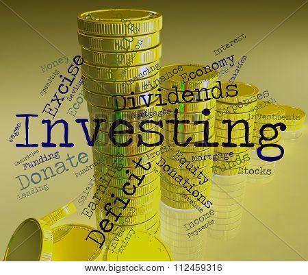 Investing Word Represents Return On Investment And Growth