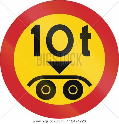 Road Sign Used In Sweden - No Vehicles Having A Weight Exceeding 10 Tonnes On A Tandem Axle