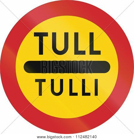 Road Sign Used In Sweden - Toll In Swedish And Finnish