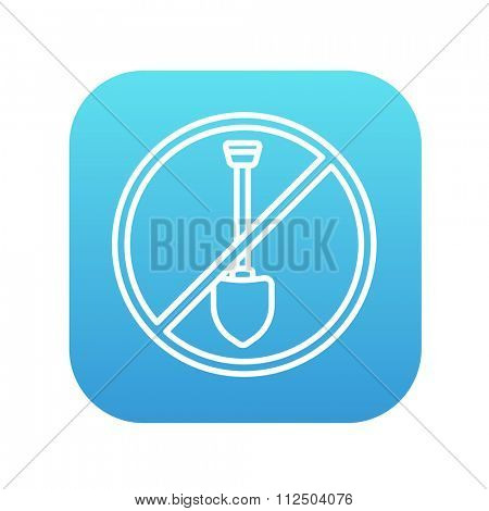Shovel forbidden sign line icon for web, mobile and infographics. Vector white icon on the blue gradient square with rounded corners isolated on white background.