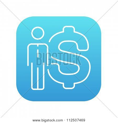 Businessman standing beside the dollar symbol line icon for web, mobile and infographics. Vector white icon on the blue gradient square with rounded corners isolated on white background.