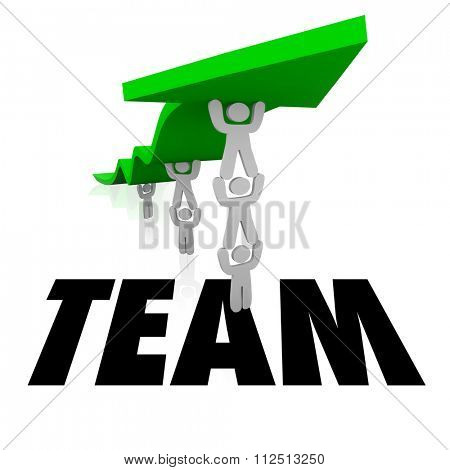 Team word  over a group of people working together to lift an arrow and achieve a goal