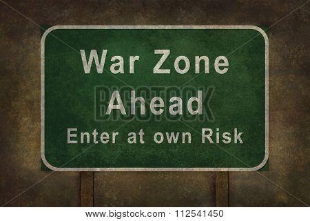War Zone Enter At  Own Risk Roadside Sign Illustration
