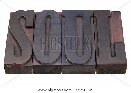 Soul Word In Letterpress Type