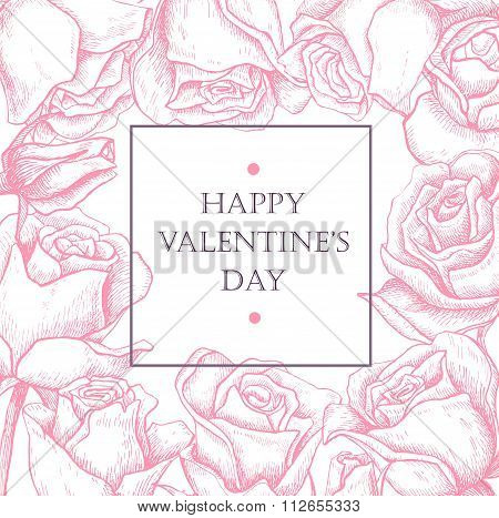 Happy Valentines Day Card With Hand Drawn Botanical Rose Illustr