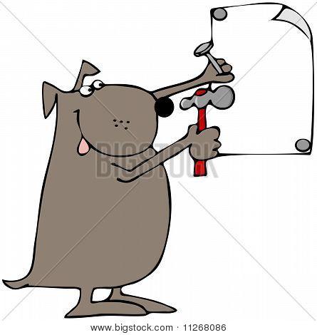 Dog Nailing Up A Sign