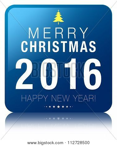 Merry Christmas 2016 Happy New Year Blue Square Button