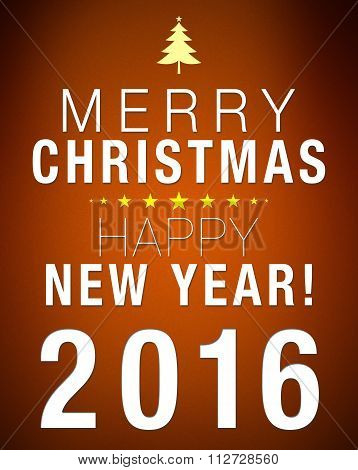 Merry Christmas And Happy New Year 2016 Brown Background