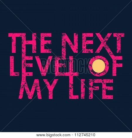 Next level typography, t-shirt graphics