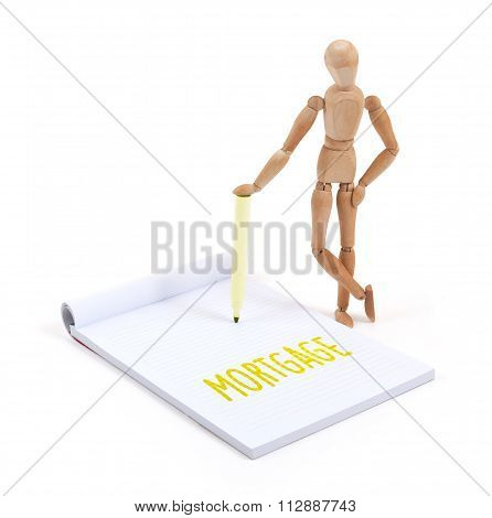 Wooden Mannequin Writing - Mortgage