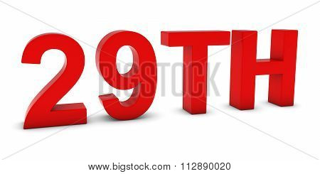 29Th - Red 3D Twenty-ninth Text Isolated On White