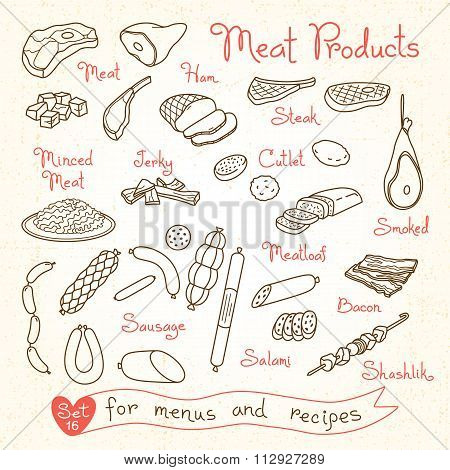 Set drawings of meat products for design menus, recipes and packages product. Vector Illustration.