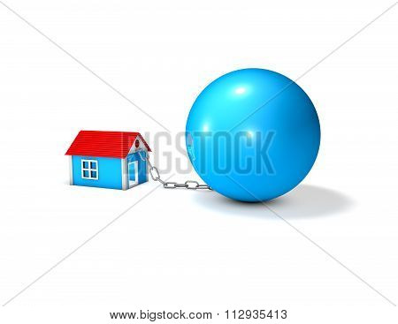 Mortgage And Bad Debt Idea With Small House And Heavy Ball.