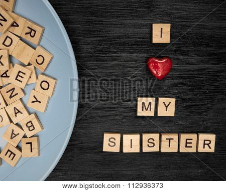 Wooden Letters Spelling I Love My