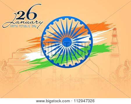 Happy Indian Republic Day celebration with Ashoka Wheel on National Flag colours paint stroke and Historical Monuments decorated background.