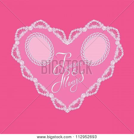 White Heart Shape Is Made Of Lace Doily On Pink Background, Holiday Card With Calligraphic Text Fore