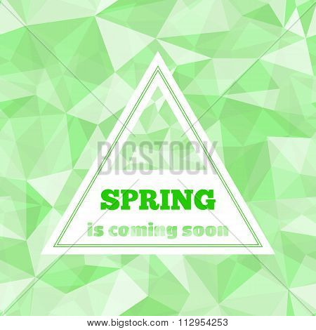 Lettering Spring is coming soon in triangle shape on geometric seamless pattern